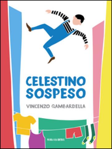 Celestino sospeso - Vincenzo Gambardella pdf epub
