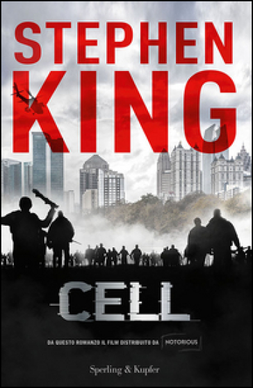 Cell - Stephen King | Rochesterscifianimecon.com
