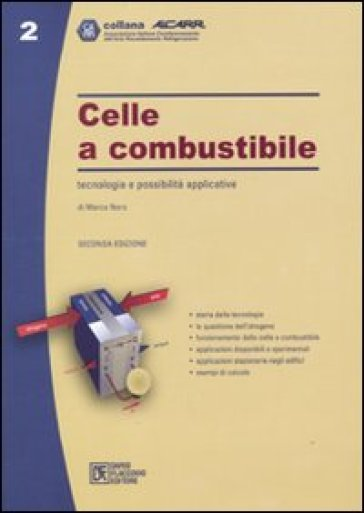 Celle a combustibile. Tecnologia e possibilità applicative