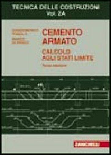 Cemento armato. Calcolo agli stati limite. Vol. 2A - Giandomenico Toniolo |