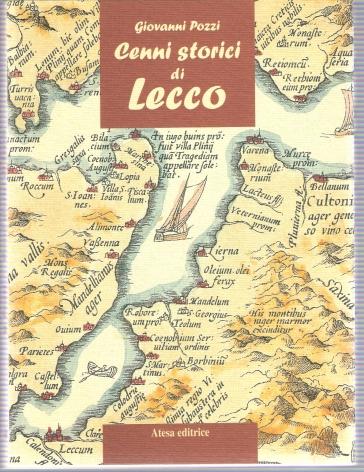 Cenni storici di Lecco - Giovanni Pozzi  