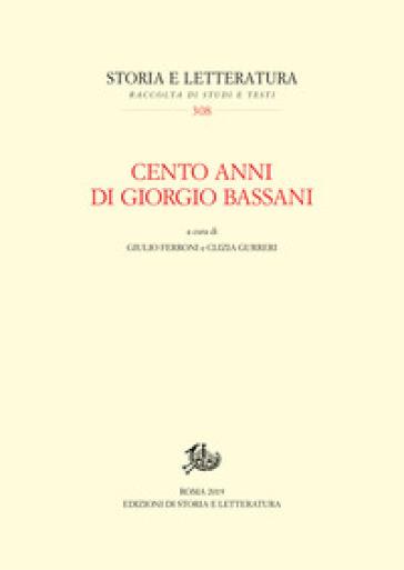 Cento anni di Giorgio Bassani - G. Ferroni   Rochesterscifianimecon.com