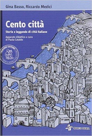 Cento città. Con espansione online - Gina Basso |