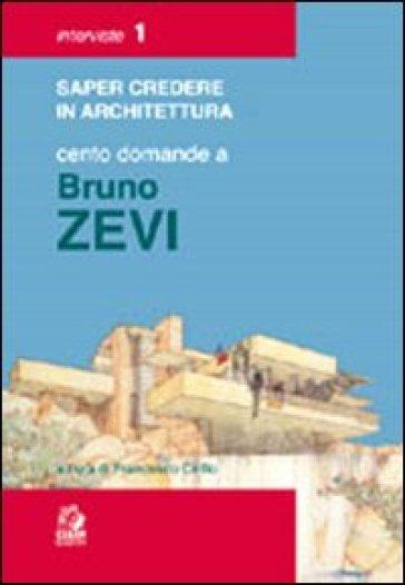 Cento domande a Bruno Zevi - F. Cirillo   Rochesterscifianimecon.com