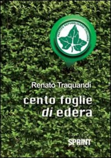 Cento foglie di edera - Renato Traquandi |