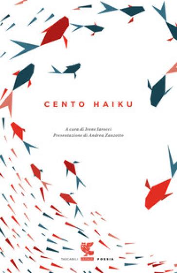 Cento haiku - Irene Iarocci |