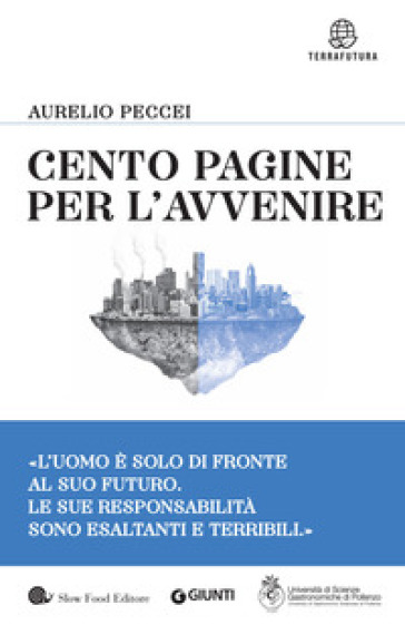 Cento pagine per l'avvenire - Aurelio Peccei | Thecosgala.com