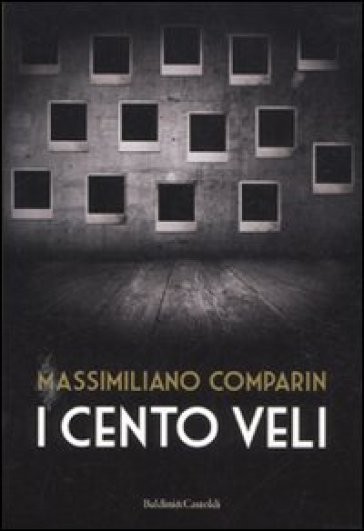 Cento veli (I) - Massimiliano Comparin   Jonathanterrington.com