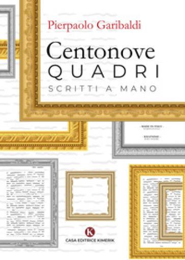 Centonove quadri scritti a mano - Pierpaolo Garibaldi | Jonathanterrington.com