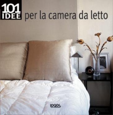 idee per la camera da letto by ray main suzanne davy pubblicato da ...