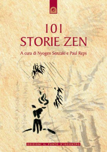 Centouno storie zen - Nyogen Senzaki  