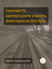 Centrale FS, apertura porte a destra, doors open on the right