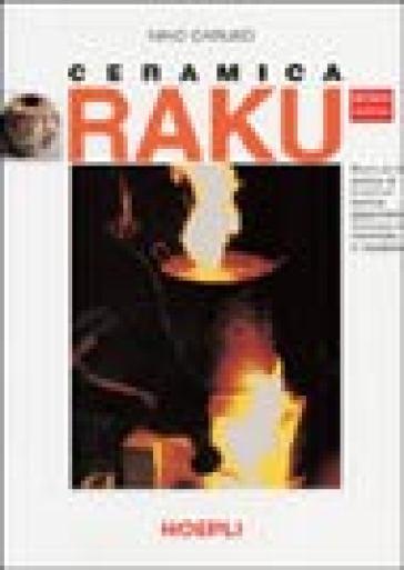 Ceramica Raku - Nino Caruso | Rochesterscifianimecon.com