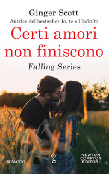 Certi amori non finiscono. Falling series - Ginger Scott | Ericsfund.org