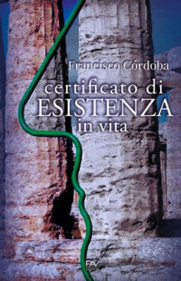Certificato di esistenza in vita - Francisco Córdoba  