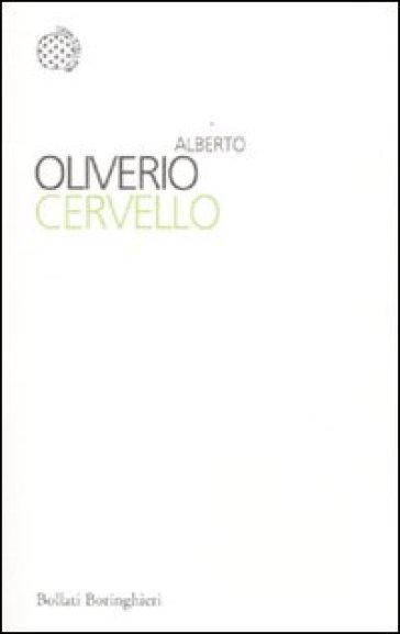 Cervello - Alberto Oliverio |