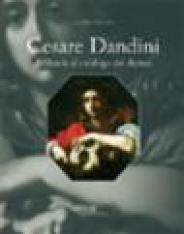 Cesare Dandini. Addenda al catalogo dei dipinti - Sandro Bellesi  