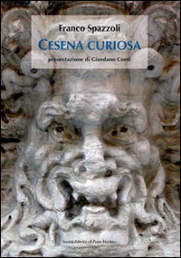Cesena curiosa - Franco Spazzoli |
