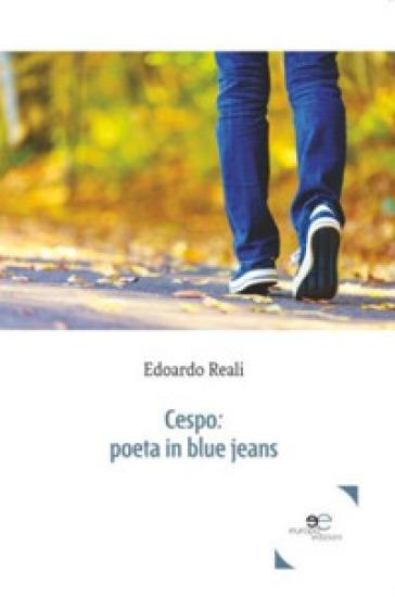 Cespo: poeta in blue jeans - Edoardo Reali pdf epub