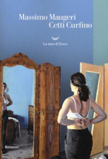Cetti Curfino - Massimo Maugeri |