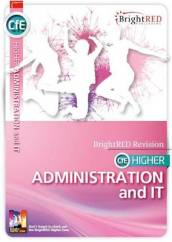 CfE Higher Administration and IT Study Guide