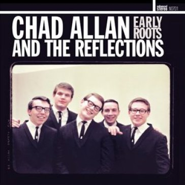 Chad allan & the reflections
