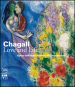 Chagall. Love and life. Ediz. illustrata