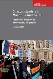 Chagos Islanders in Mauritius and the UK