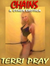Chains & Other Erotica