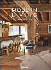 Chalet style. Modern Living