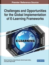 Challenges and Opportunities for the Global Implementation of E-Learning Frameworks