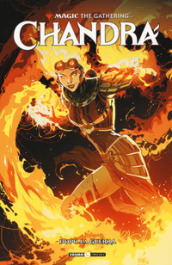 Chandra. Magic: the gathering. 1: Dopo la guerra