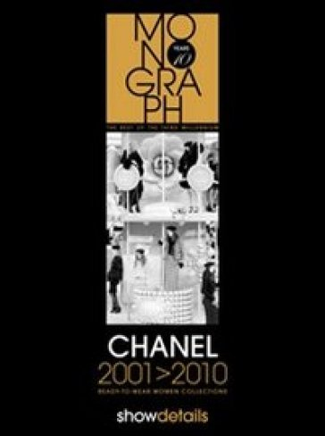 Chanel 2001-2010. Ready to wear. Women collections
