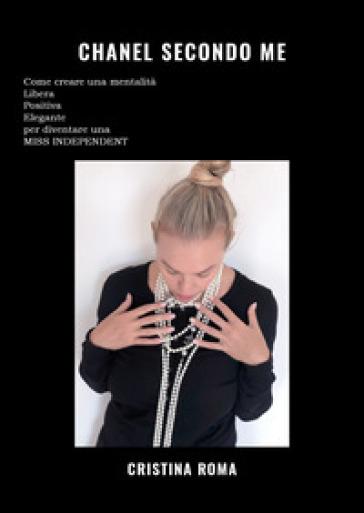 Chanel secondo me - Cristina Roma | Thecosgala.com