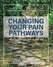 Changing Your Pain Pathways