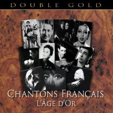 Chantons francais - l'age d'or - double