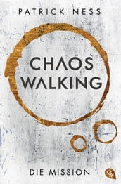 Chaos Walking - Die Mission (E-Only)
