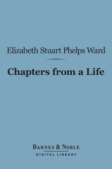 Chapters from a Life (Barnes & Noble Digital Library)