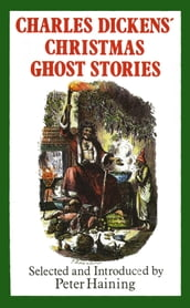 Charles Dickens  Christmas Ghost Stories
