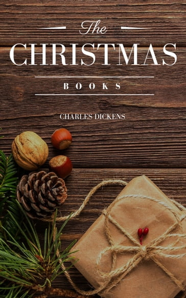 Charles Dickens: The Christmas Books