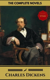 Charles Dickens: The Complete Novels (Gold Edition) (Golden Deer Classics) [Included audiobooks link + Active toc]