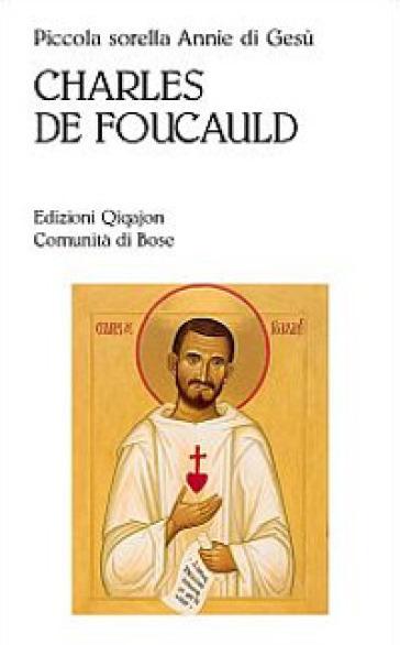 Charles de Foucauld - Annie di Gesù | Ericsfund.org