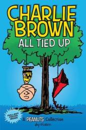 Charlie Brown: All Tied Up (PEANUTS AMP Series Book 13)