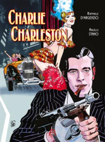 Charlie Charleston - Raffaele D'Argenzio  