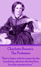 Charlotte Bronte The Professor