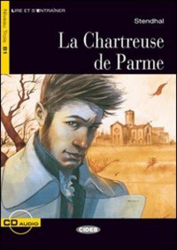 Le Chartreuse de Parme. Con CD Audio - Jimmy Bertini |