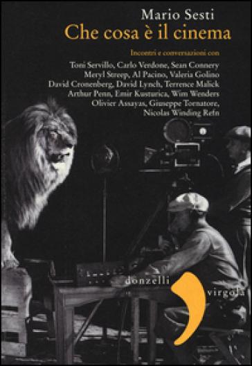 Che cos'è il cinema - Mario Sesti | Thecosgala.com