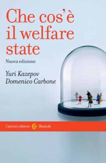 Che cos'è il welfare state - Yuri Kazepov |
