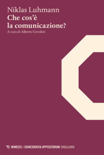 Che cos'è la comunicazione? - Niklas Luhmann pdf epub