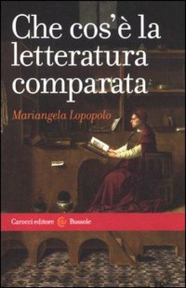 Che cos'è la letteratura comparata - Mariangela Lopopolo | Ericsfund.org